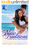 New Traditions: A Sweet Small Town Romance (Vista Beach Book 1)