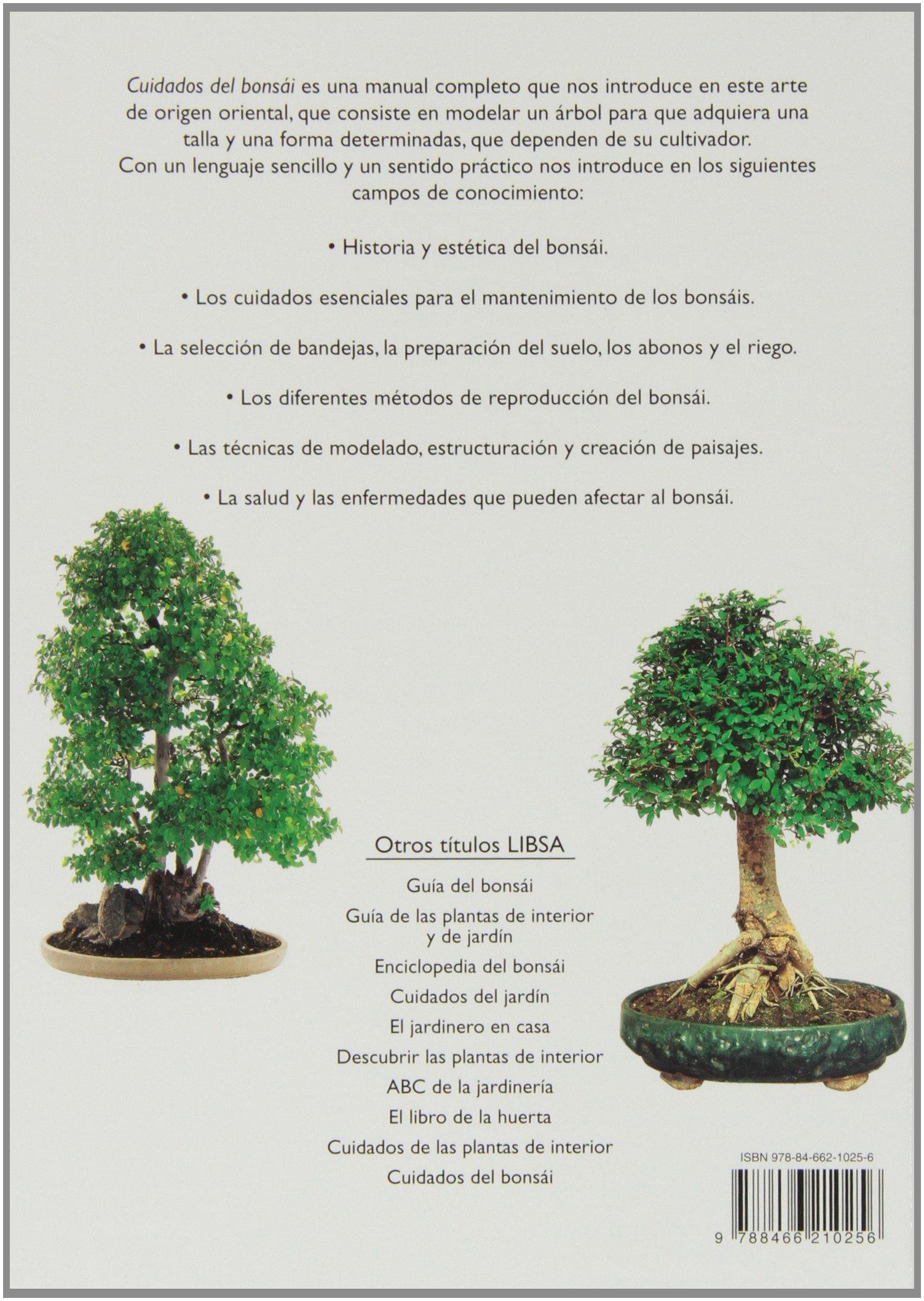 Cuidados del Bonsái: Una Guía Completa para el Cuidado del Bonsái, un Jardín en Miniatura Mimado con Arte Bonsáis: Amazon.es: Jorge Kinjo, Lucrecia Pérsico: ...