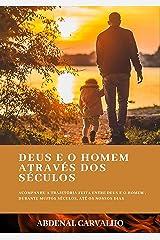 Deus E O Homem Através Dos Séculos (Portuguese Edition) Kindle Edition