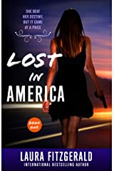 Lost In America (Book One: Episodes 1-3): A Near-Future Thriller Kindle Edition
