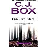 Trophy Hunt (A Joe Pickett Novel)