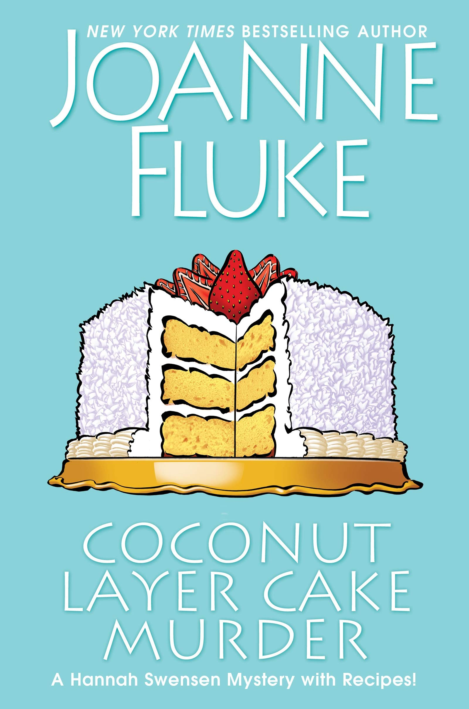 Image result for Coconut layer cake murder : a Hannah Swensen mystery with recipes / by Fluke, Joanne