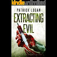 Extracting Evil (Dr. Beckett Campbell, Medical Examiner Book 5)