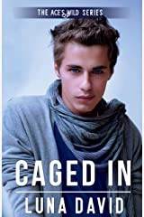 Caged In (Ace's Wild, Book 12) Kindle Edition