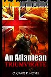 An Atlantean Triumvirate