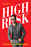 High Risk (High Stakes)
