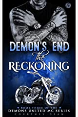 Demon's End: The Reckoning (Demons United MC Romance Book 3) Kindle Edition