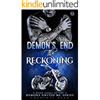 Demon's End: The Reckoning (Demons United MC Romance Book 3)