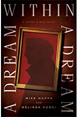A Dream within a Dream (Coffey & Hill Book #3) Kindle Edition