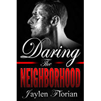 Daring the Neighborhood (Men of Rugged Heights Book 3) (English Edition)