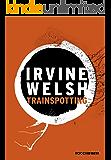Trainspotting (Trilogia Trainspotting Livro 1)
