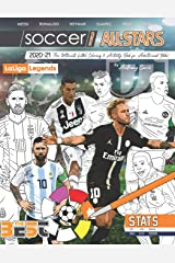 Soccer World All Stars 2020-21: La Liga Legends edition: The Ultimate Futbol Coloring, Activity and Stats Book for Adults and Kids Paperback