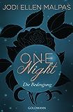 One Night - Die Bedingung: Die One Night-Saga 1
