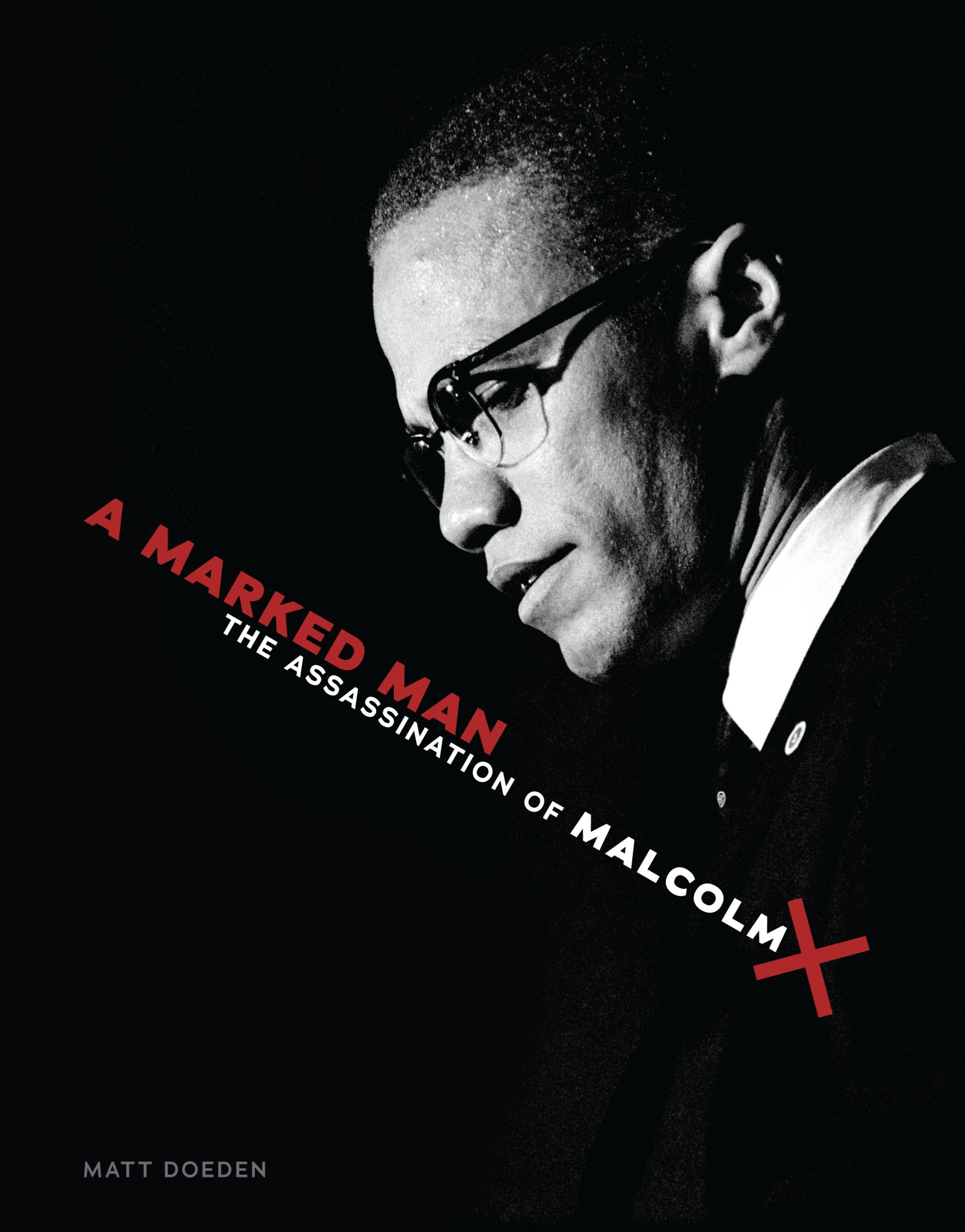 Read Online A Marked Man: The Assassination of Malcolm X ebook