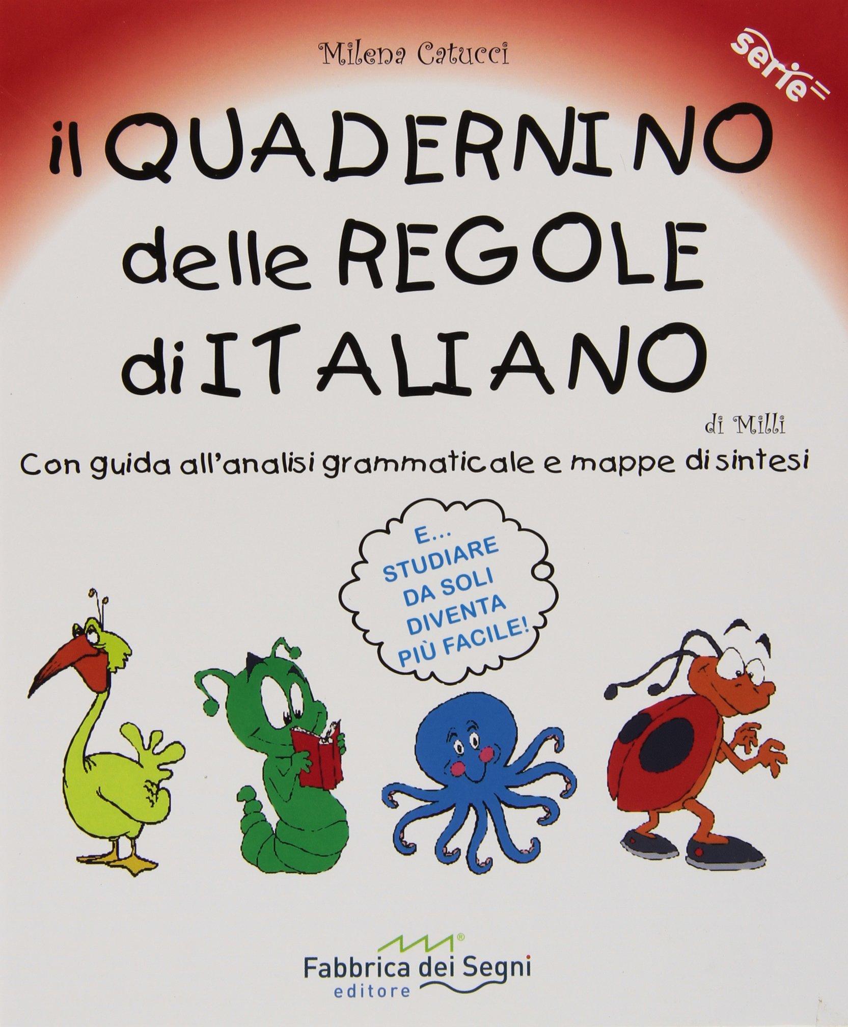 Estremamente Il quadernino delle regole di italiano. Con guida all'analisi  RO65