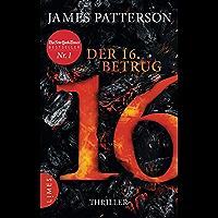 Der 16. Betrug: Thriller (Women's Murder Club) (German Edition)