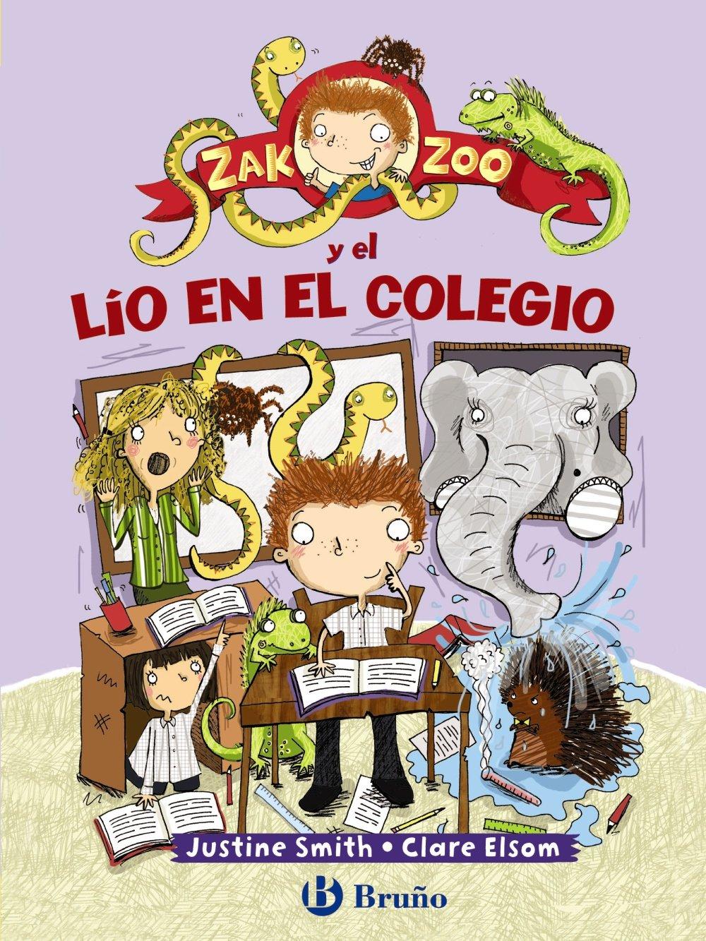 Read Online Zak Zoo y el lio en el colegio (Spanish Edition) PDF