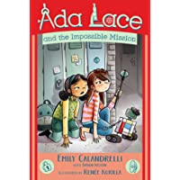 Ada Lace and the Impossible Mission (An Ada Lace Adventure)