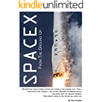 SpaceX From The Ground Up: 5th Edition (English Edition)
