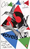 Three Novels by Cesar Aira (Penguin Essentials)