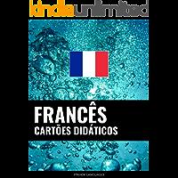 Cartões didáticos em francês: 800 cartões didáticos importantes de francês-português e português-francês