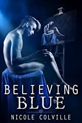 Believing Blue (The Manchester Menage Collection Book 3) Kindle Edition