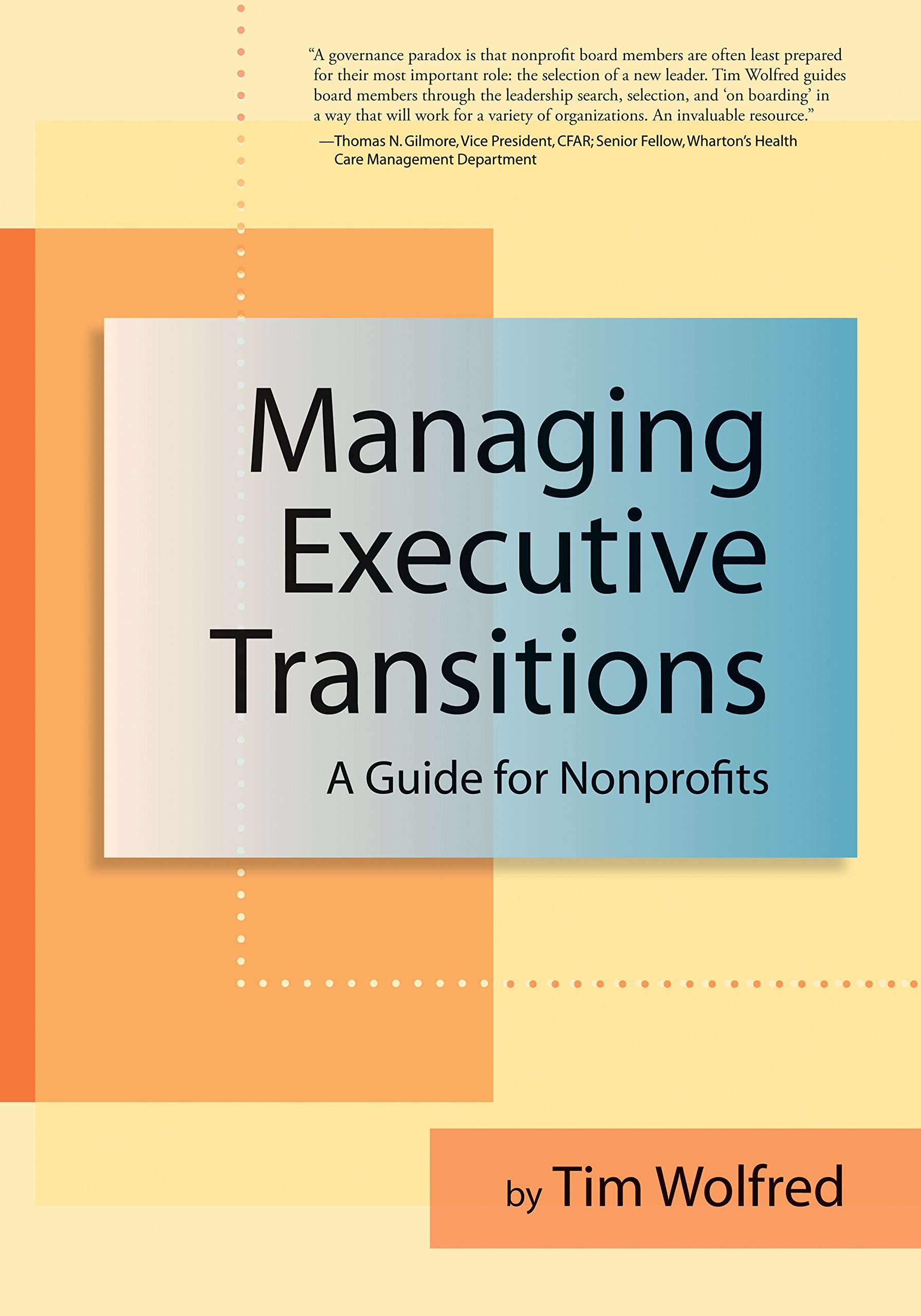 Nonprofit guides array managing executive transitions a guide for nonprofits tim wolfred rh amazon com fandeluxe Image collections