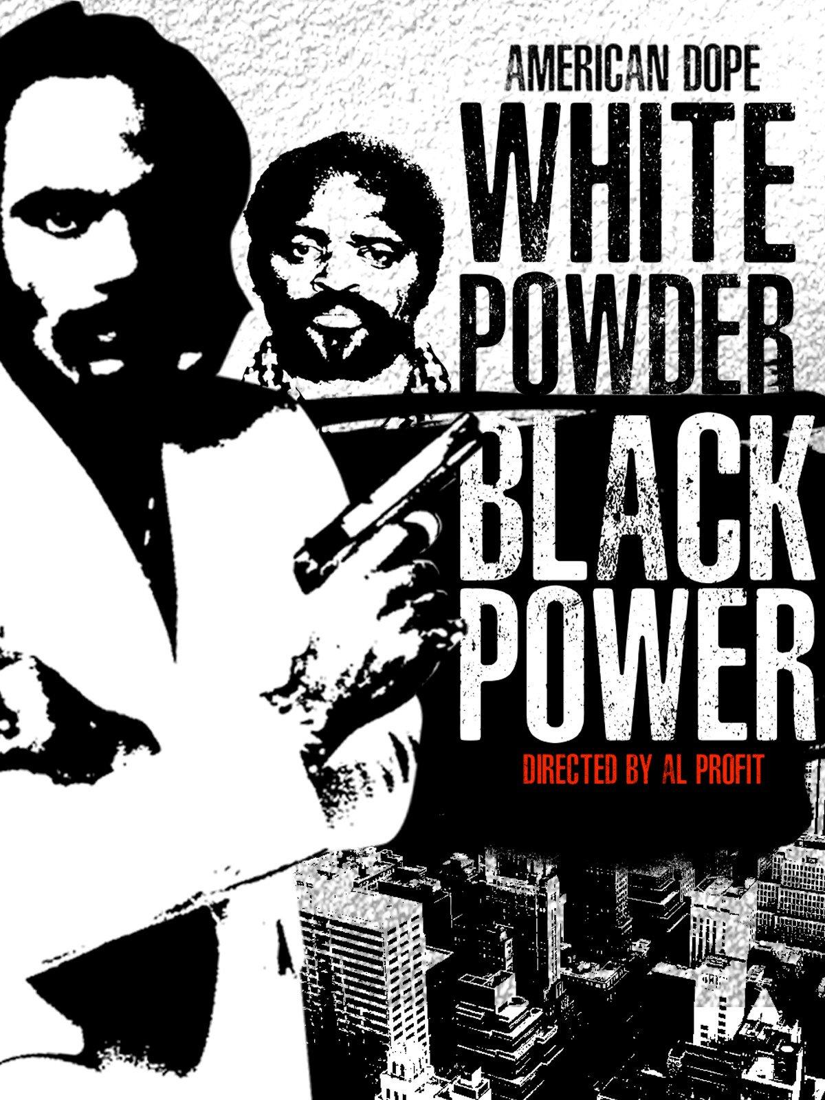American Dope: White Powder, Black Power