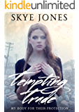 Tempting Trade (Desolate Lands Book 1)