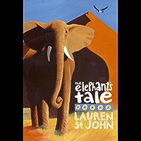 The White Giraffe Series: The Elephant's Tale: Book 4 (Animal Healer series)