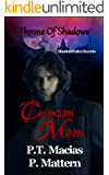 Crimson Moon: Throne Of Shadows (Shadowrealm Secrets Book 1)