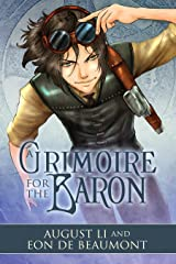 A Grimoire for the Baron (Steamcraft and Sorcery Book 2) Kindle Edition