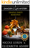 Deadly Dirty Martinis: a Danger Cove Cocktail Mystery (Danger Cove Mysteries Book 18)