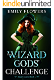 The Wizard Gods' Challenge: A Fantasy Romance Short Story (Iman's Journal Book 3)
