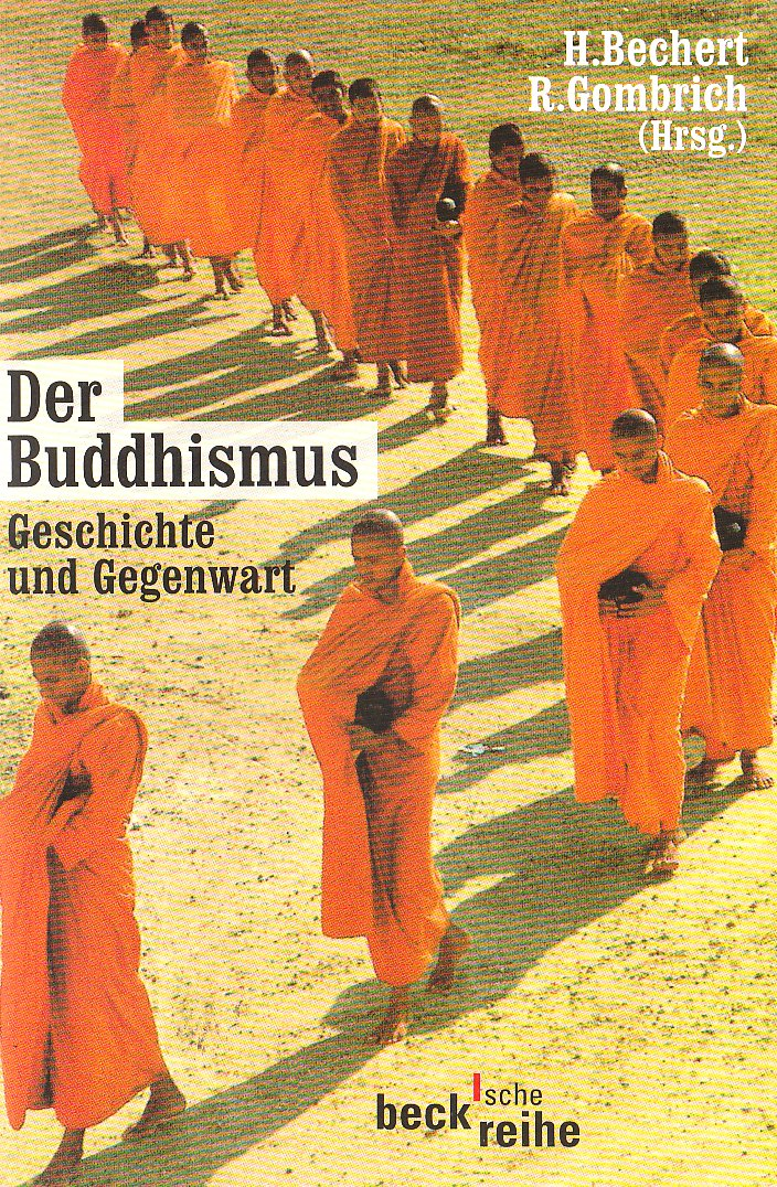 Der Buddhismus: Geschichte und Gegenwart