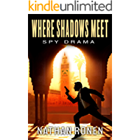 Where Shadows Meet: An Espionage Action Thriller (An Arik Bar Nathan Novel Book 1)