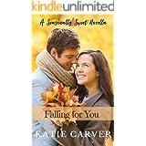Falling for You: Fall (A Seasonally Sweet Novella)