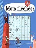Mots fléchés + 50 jeux - Dès 9 ans