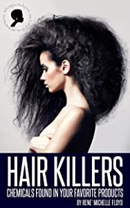 Hair Killers: Chemicals Found In Your Favorite Products