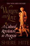 Women and Love, A Cultural Revolution in Progress