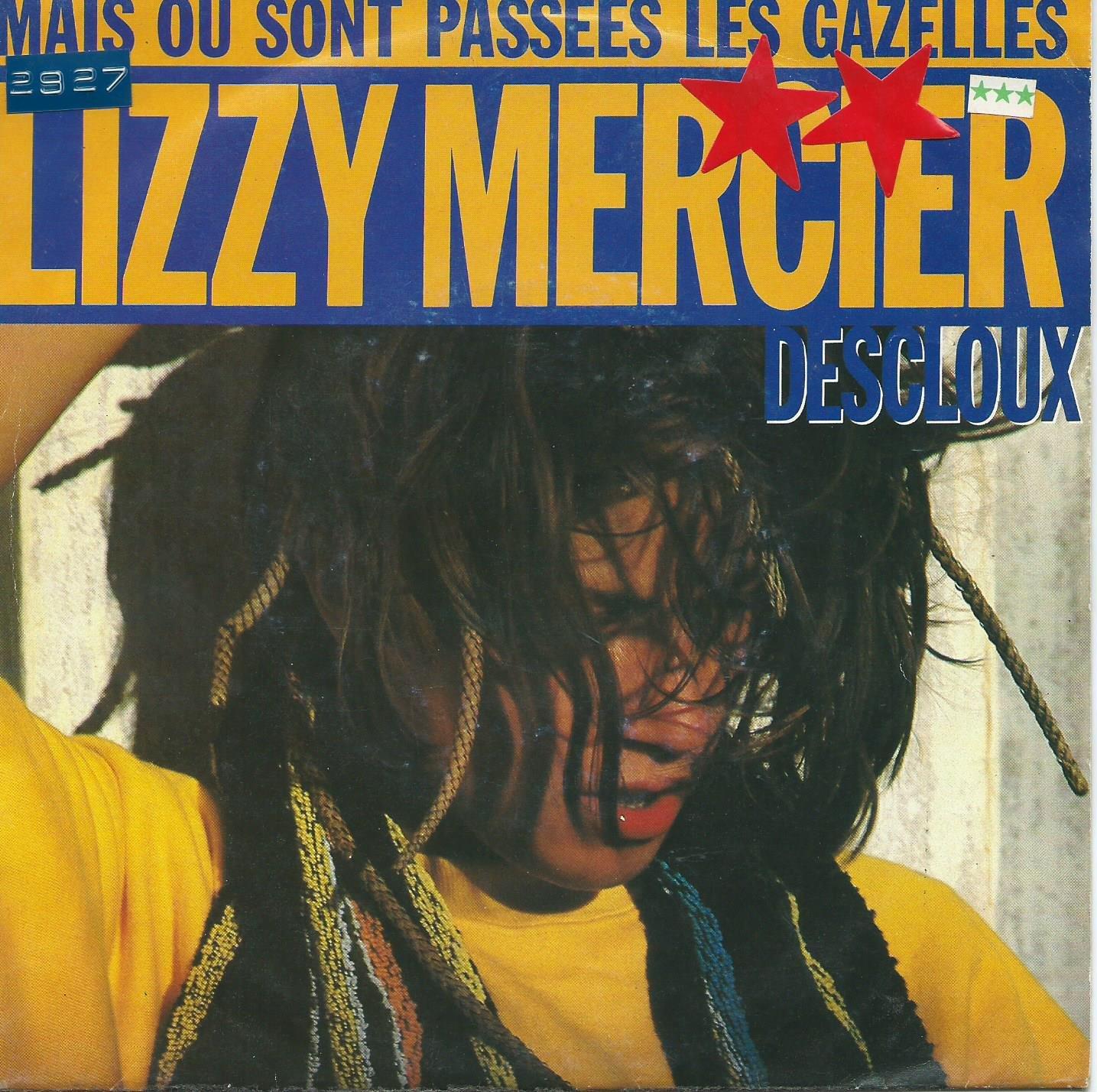 MAIS OU SONT PASSEES LES GAZELLES: LIZZY MERCIER DESCLOUX: Amazon.fr: Musique