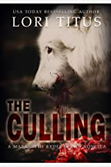 The Culling (A Marradith Ryder Series Novella) Kindle Edition