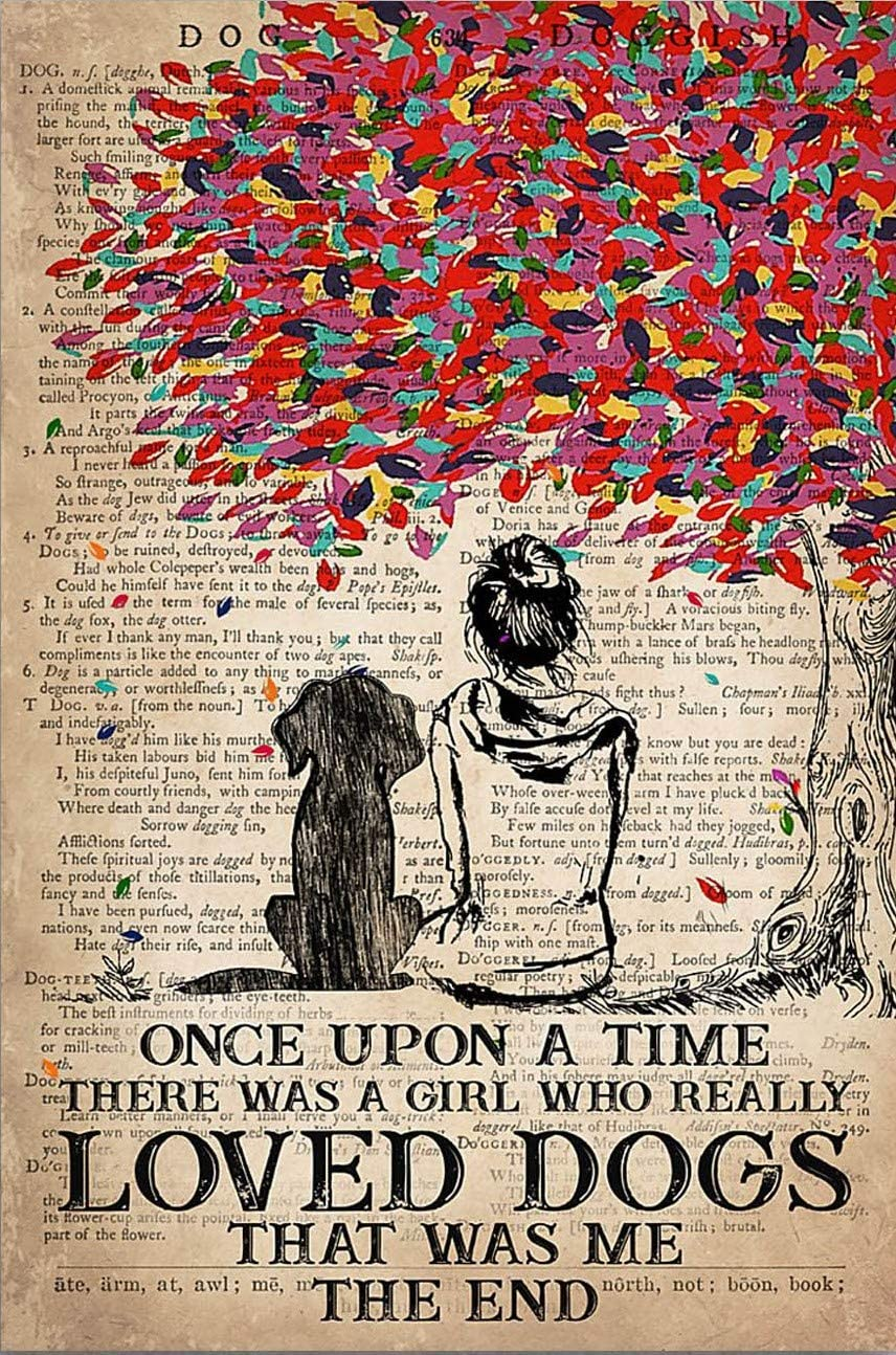 Amazon Com Iwow Personalized Once Upon A Time There Was A Girl Who Really Loved Dogs That Was Me The End Posters Print Birthday Gifts Ideas On Xmas Home Decor23 Posters Prints