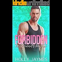 Forbidden Best Friend's Brother (Forbidden Small Town Bad Boys Book 5)