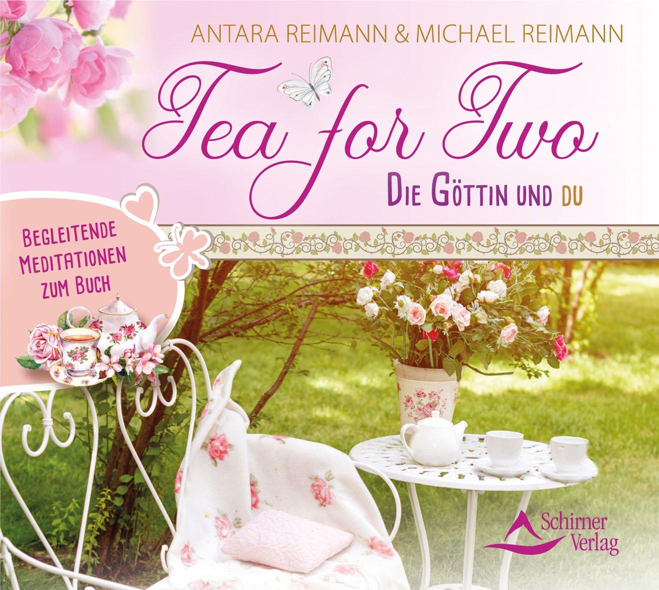 tea-for-two-die-gttin-und-du-begleitende-meditationen-zum-buch