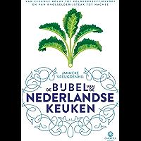 De bijbel van de Nederlandse keuken: Van Zeeuwse bolus tot polderkreeftjessoep en van knolselderijsteak tot hachee…