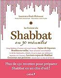 La cuisine du Shabbat light et en 30 minutes