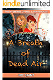 A Breath of Dead Air (The Mysteries of Bell & Whitehouse Book 8)