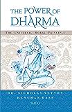 The Power of Dharma: The Universal Moral Principle