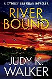River Bound: A Sydney Brennan Novella (Sydney Brennan PI Mysteries Book 6)